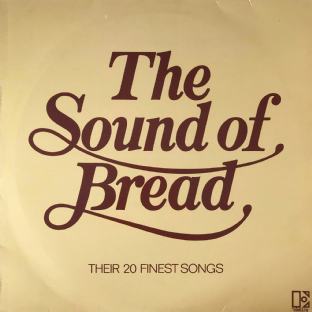 Bread - The Sound Of Bread: Their 20 Finest Songs (LP) (G/VG-)